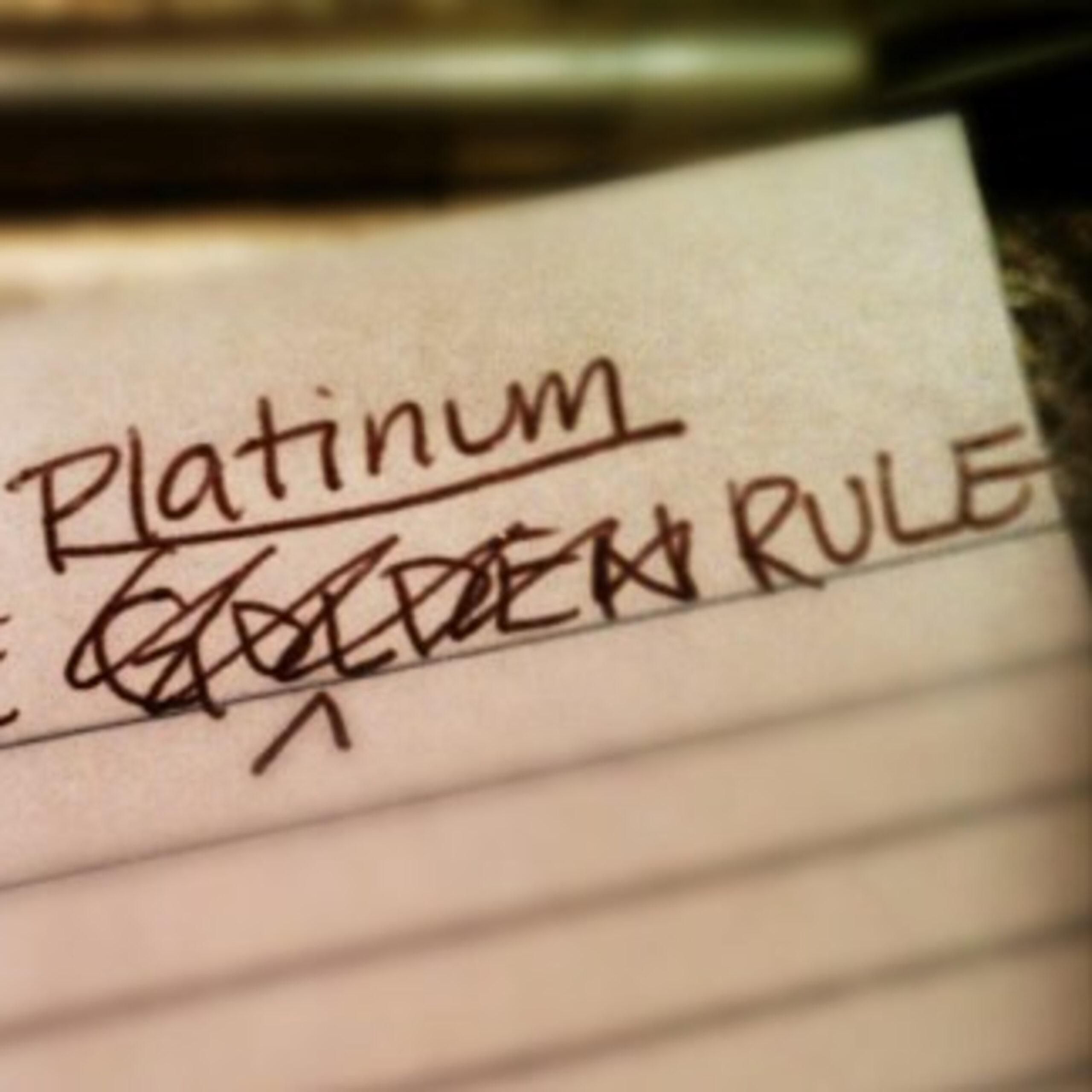 7-Golden Rule & Platinum Rule