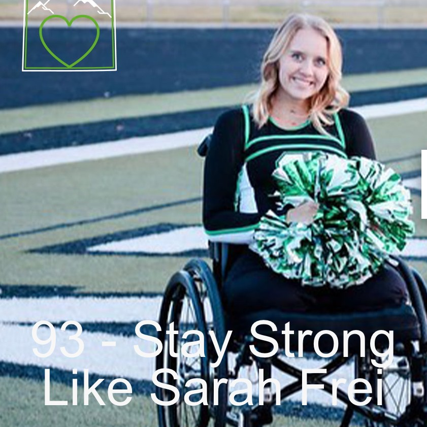 93 – Stay Strong Like Sarah Frei